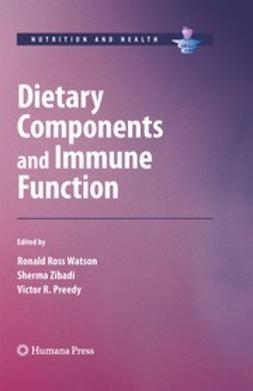 Watson, Ronald Ross - Dietary Components and Immune Function, ebook