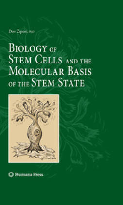 Zipori, Dov - Biology of Stem Cells and the Molecular Basis of the Stem State, ebook