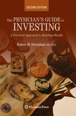 Doroghazi, Robert - The Physician's Guide to Investing, ebook