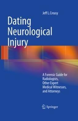 Creasy, Jeff L. - Dating Neurological Injury:, ebook