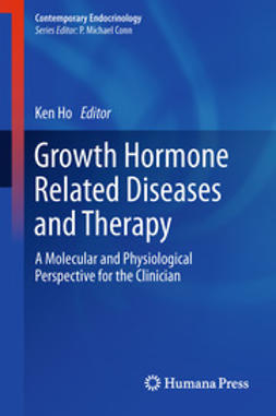 Ho, Ken - Growth Hormone Related Diseases and Therapy, e-bok