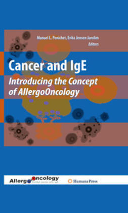Penichet, Manuel L. - Cancer and IgE, ebook