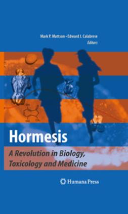 Mattson, Mark P. - Hormesis, ebook