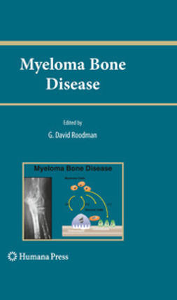 Roodman, G. David - Myeloma Bone Disease, ebook