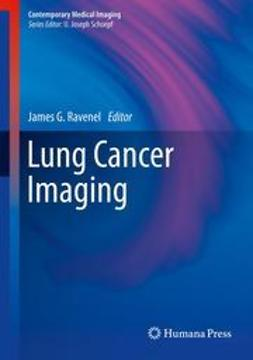 Ravenel, James G. - Lung Cancer Imaging, ebook
