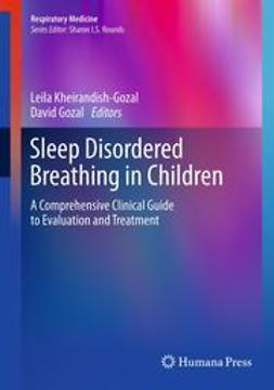 Kheirandish-Gozal, Leila - Sleep Disordered Breathing in Children, ebook