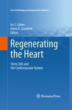 Cohen, Ira S. - Regenerating the Heart, ebook