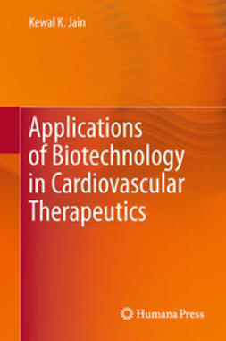 Jain, Kewal K. - Applications of Biotechnology in Cardiovascular Therapeutics, ebook