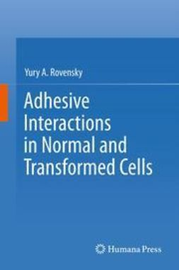 Rovensky, Yury A. - Adhesive Interactions in Normal and Transformed Cells, ebook