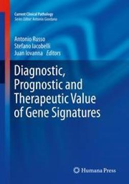 Russo, Antonio - Diagnostic, Prognostic and Therapeutic Value of Gene Signatures, ebook