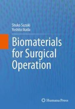 Suzuki, Shuko - Biomaterials for Surgical Operation, ebook