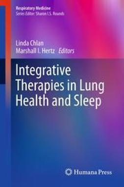 Chlan, Linda - Integrative Therapies in Lung Health and Sleep, ebook