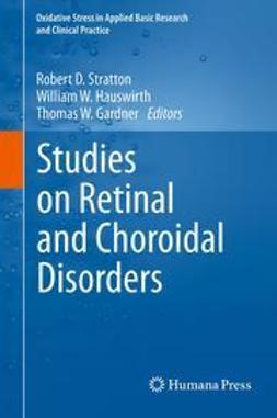 Stratton, Robert D. - Studies on Retinal and Choroidal Disorders, e-bok