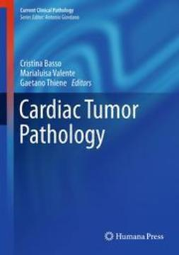 Basso, Cristina - Cardiac Tumor Pathology, ebook