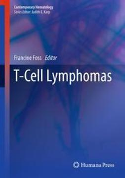 Foss, Francine - T-Cell Lymphomas, ebook