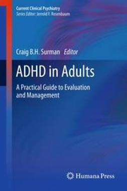 Surman, Craig B.H. - ADHD in Adults, ebook