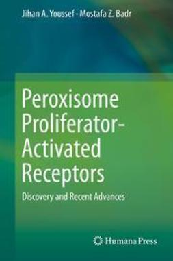 Youssef, Jihan A. - Peroxisome Proliferator-Activated Receptors, ebook