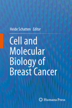 Schatten, Heide - Cell and Molecular Biology of Breast Cancer, ebook