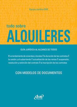 Autores, Varios - Todo sobre alquileres. Guía jurídica al alcance de todos, ebook