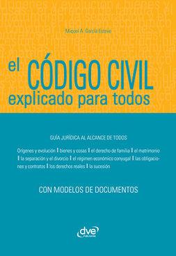 Esteve, Miquel Àngel García - El Código civil explicado para todos, ebook