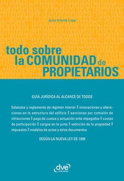 Lope, Julia Infante - Todo sobre la comunidad de propietarios, ebook