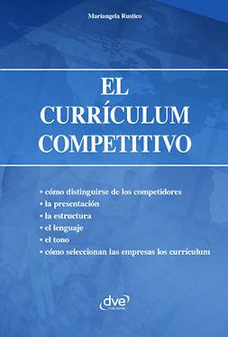 Rustico, Mariangela - El currículum competitivo, ebook