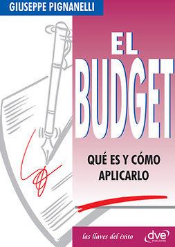 Pignanelli, Giuseppe - El Budget. Qué es y cómo aplicarlo, ebook