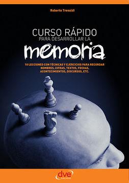 Tresoldi, Roberto - Curso rápido para desarrollar la memoria, ebook