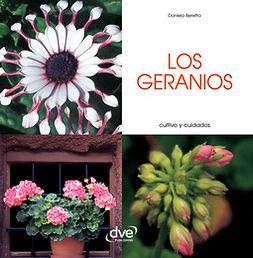 Beretta, Daniela - Los geranios - Cultivo y cuidados, e-bok