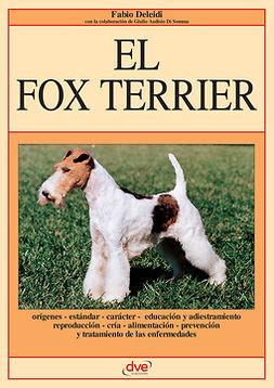 Deleidi, Fabio - El Fox Terrier, e-kirja