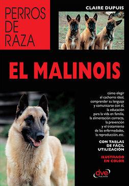 Dupuis, Claire - El malinois, ebook