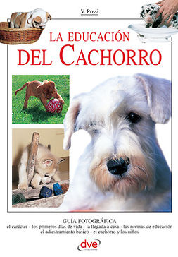Rossi, Valeria - La educación del cachorro, e-kirja