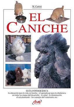 Cantini, Micaela - El caniche, ebook