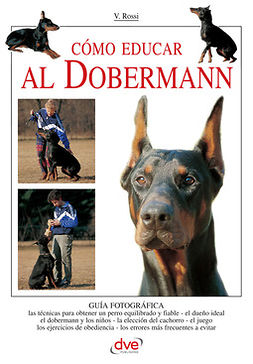 Rossi, Valeria - Cómo educar al Dobermann, ebook
