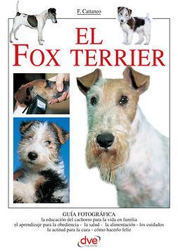 Cattaneo, Filippo - El fox terrier, e-kirja