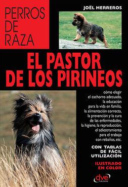 Herreros, Joël - EL pastor de los pirineos, ebook