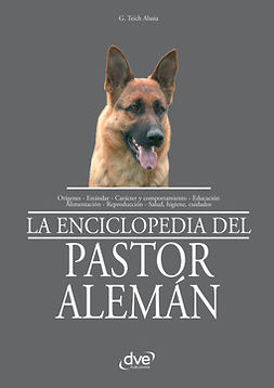 Alasia, G. Teich - La enciclopedia del pastor alemán, e-bok