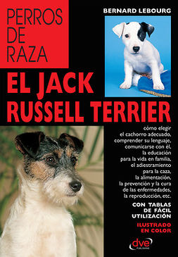 Lebourg, Bernard - El jack russell terrier, ebook