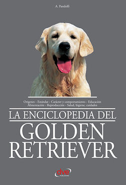 Pandolfi, A. - La enciclopedia del golden retriever, ebook