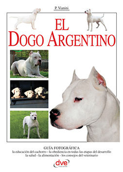 Vianini, Paolo - El Dogo Argentino, e-bok