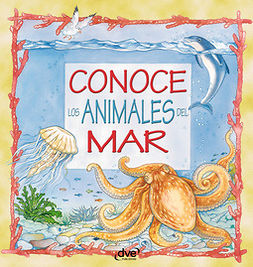 Vecchi, Editorial De - Conoce los animales del mar, ebook