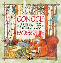Vecchi, Editorial De - Conoce los animales del bosque, ebook