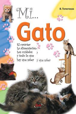 Tenerezza, Bruno - Mi... Gato, ebook