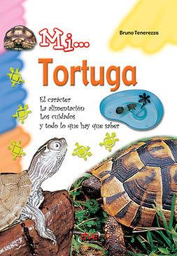 Tenerezza, Bruno - Mi... Tortuga, ebook