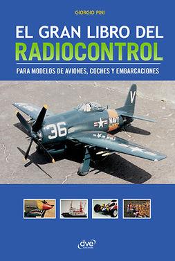Pini, Giorgio - El gran libro del radiocontrol, ebook