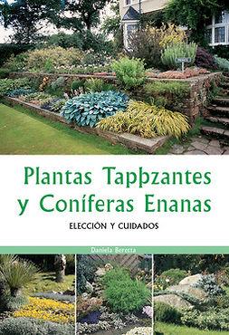 Beretta, Daniela - Plantas tapizantes y coníferas enanas, ebook