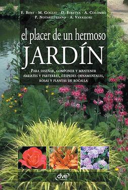 Bent, Edward - El placer de un hermoso jardín, ebook