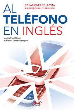Grimaldi, Elisabetta - Al teléfono en inglés, ebook
