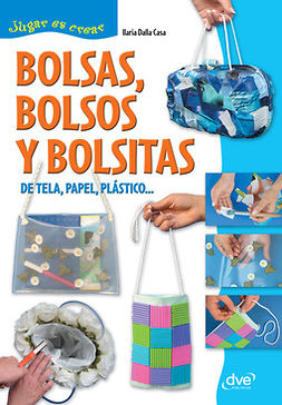 Casa, Ilaria Dalla - Bolsas, bolsos y bolsitas, ebook