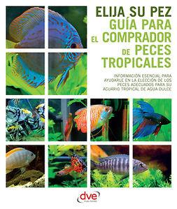 autores, Varios - Guía para el comprador de peces tropicales, e-kirja